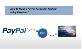 How to Make a PayPal Account in Pakistan Using Payoneer