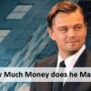 how much money leonardo diCaprio makes