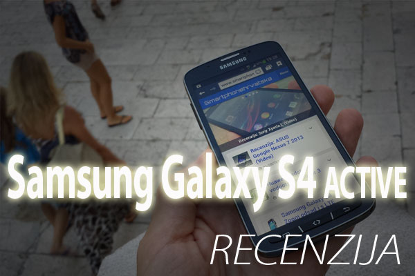 Recenzija: Samsung Galaxy S4 ACTIVE (Video)