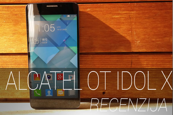Recenzija: Alcatel One Touch Idol X