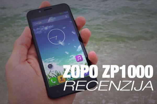 Recenzija: Zopo ZP1000