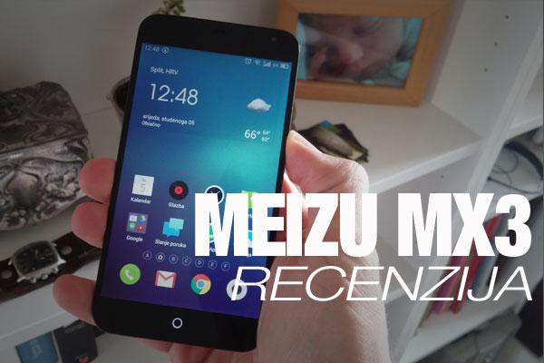 Recenzija: Meizu MX3