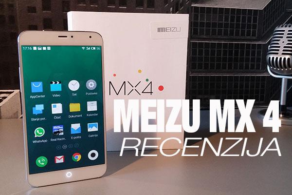 Recenzija: Meizu MX4