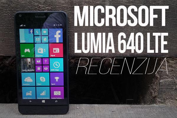 Recenzija: Microsoft Lumia 640 LTE