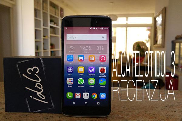 Recenzija: Alcatel OT Idol 3 4.7