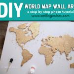 DIY World Map Wall Art; a step by step tutorial