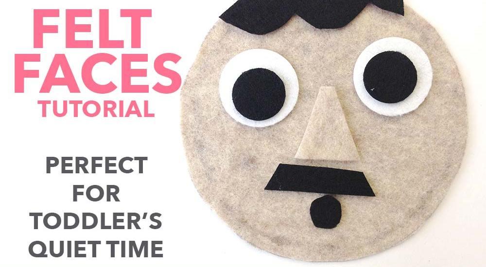 Making FElt Faces Quiet_time_activity