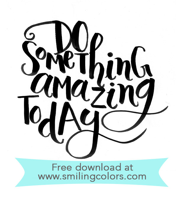 Do something amazing today Printable Download