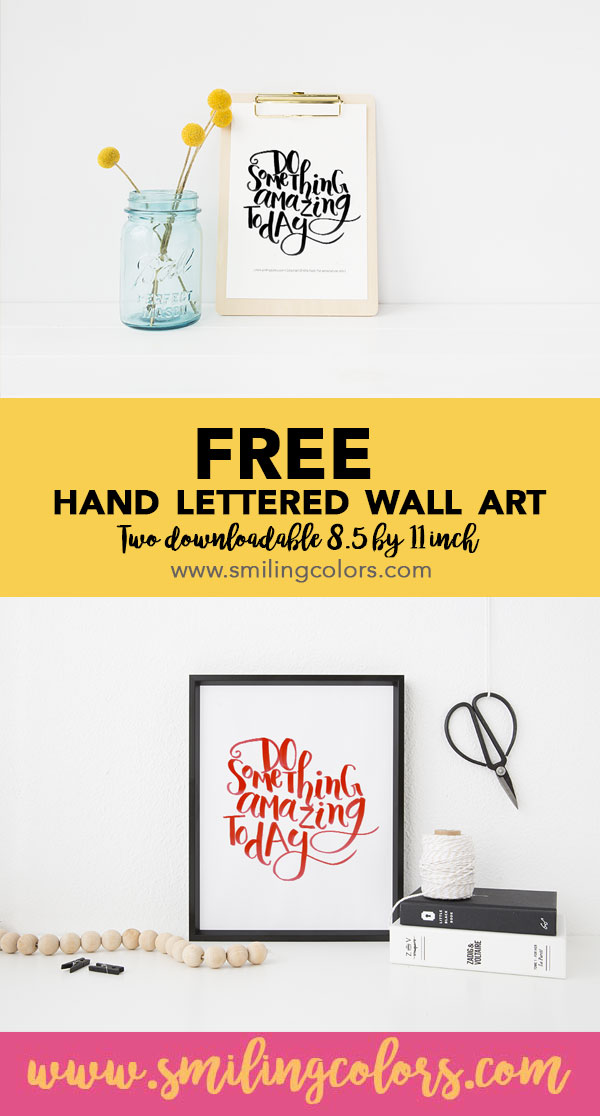 Free printables for the home. Decorate your walls with this hand lettered print by @smithakatti www.smilingcolors.com