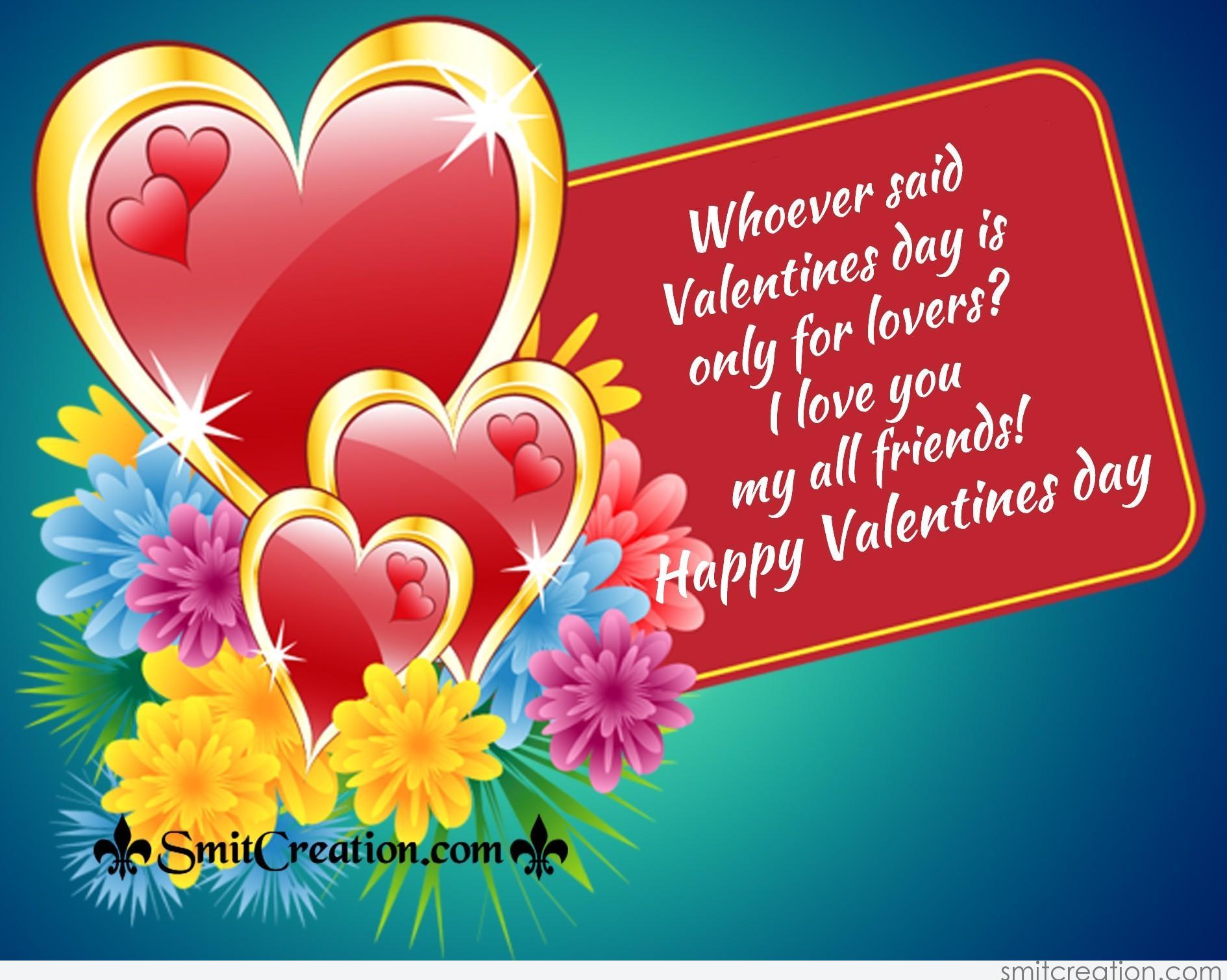 Radiant Hindi I Love You My Friend Pics I Love Youmy All Happy Valentines Day Dear Friend I Love You My Friend Download Whoever Said Valentines Day Is Only inspiration I Love You My Friend