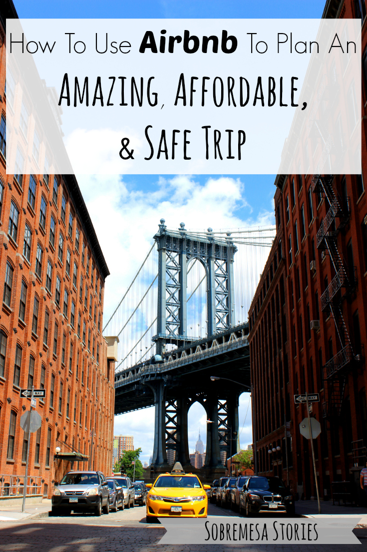 How to Use Airbnb to Plan An Amazing, Affordable, and Safe ...