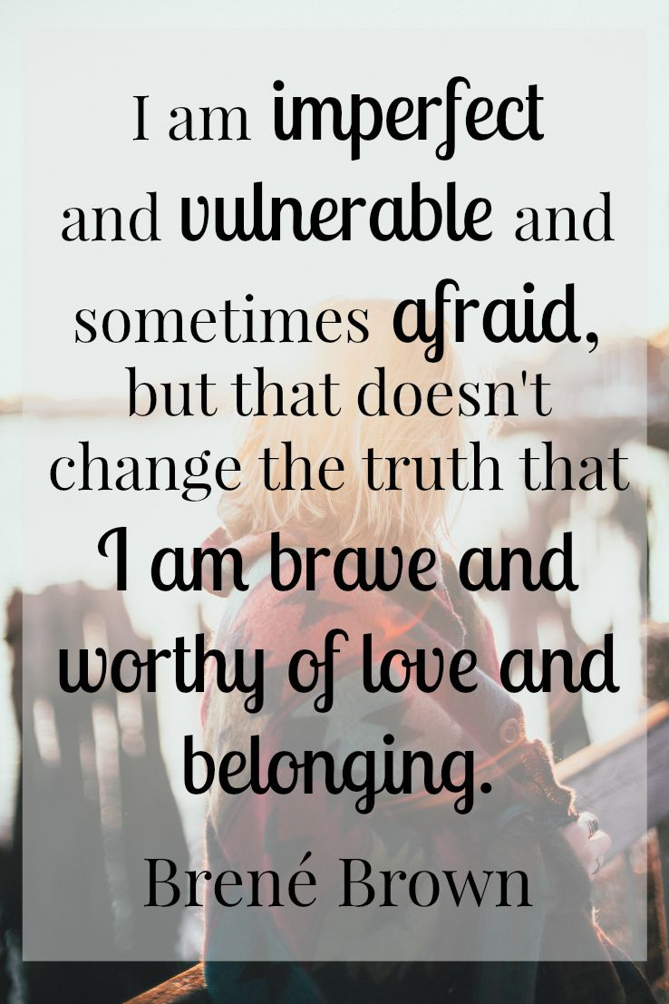 Three Reasons To Share The Struggle You've Been Hiding Brene Brown Quote
