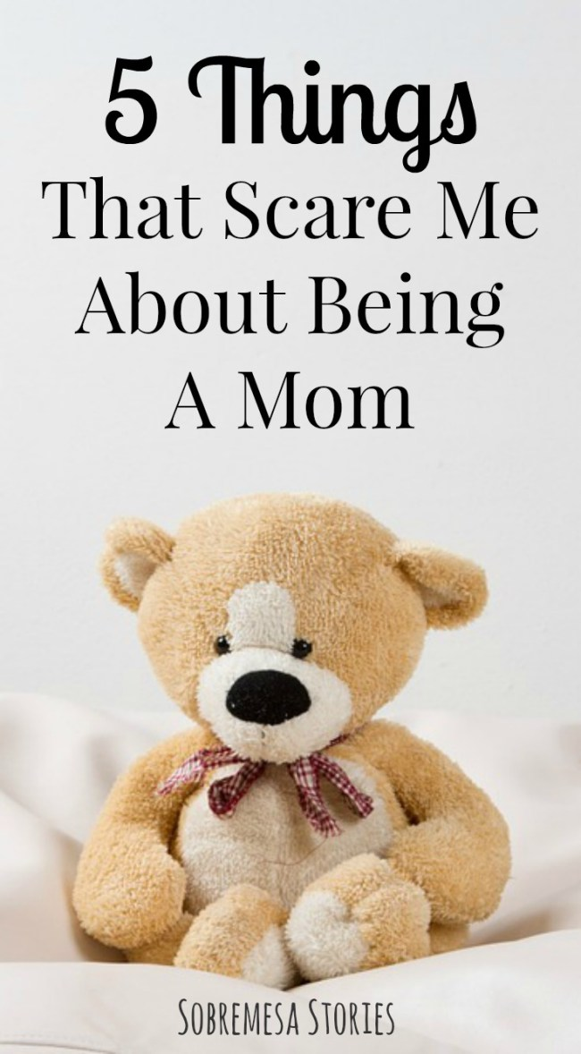 If these parts of having kids and being a mom scare you, you are not alone!