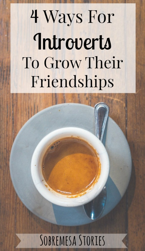 Great tips for introverts who want to grow their friendships and find community!