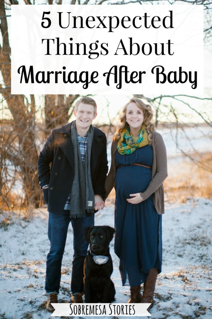 Marriage after baby has been so different than I expected. If you're expecting a little one, these are great things to look forward to!