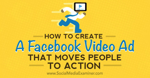 create a facebook ad that moves people to actions
