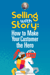 Donald Miller talks with Michael Stelzner about selling with story and how to make your customer the hero.