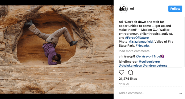 REI has a social media campaign that highlights inspirational content about women in the outdoors.