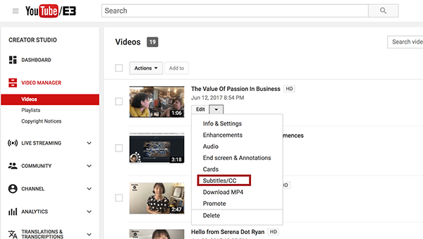 Once inside YouTube Video Manager, choose the Subtitles/CC option from the Edit drop-down menu beside the video you want to caption.