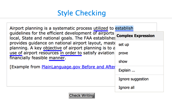 After the Deadline's style checker will flag a variety of style issues, including complex expressions and passive voice.