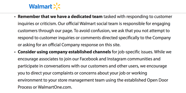 In the Walmart social media policy, associates are directed to let the company's dedicated social media team handle customer concerns.