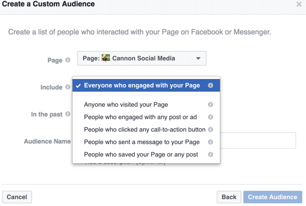 As you narrow down the options for your Facebook custom audience, you find specific ways to define the audience you want to target, such as these page-specific interactions.