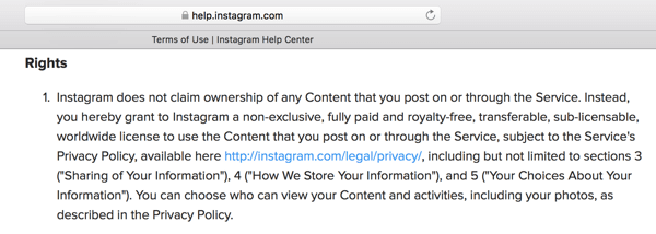 Instagram's Terms of Use outline the license you're granting to the platform for your content.