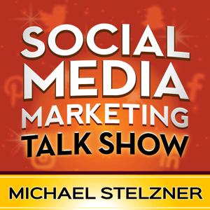 The Social Media Marketing Talk Show podcast.