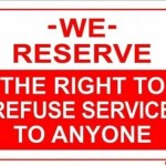 Sign Right to Refuse Service 150x150 The Fight for More Accessible Taxis Was Won In New York City