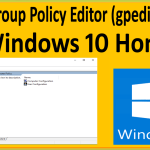 How To Enable Group Policy Editor (gpedit.msc) In Windows 10 Home Edition?