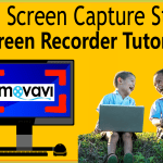 How To Use Movavi Screen Capture Studio 8 Screen Recorder Tutorial