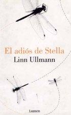 El adiós de Stella - Linn Ullmann