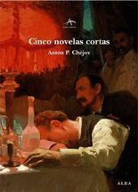 Cinco novela cortas - Antón P. Chéjov