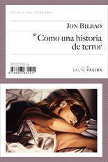 Como una historia de terror - Jon Bilbao