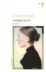 El cielo desnudo - Herbjørg Wassmo