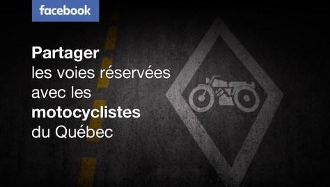 «Partager les voies réservées avec les motocyclistes du Québec» sur Facebook