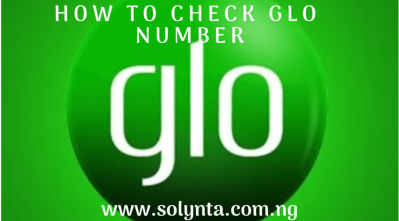 How To CHeck Glo Number: Know Your Phone Number