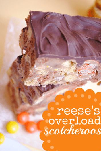 reese's overload scotcheroos