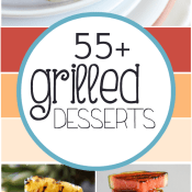 55+ Grilled Desserts | www.somethingswanky.com