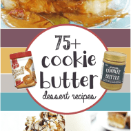 More than 75 dessert recipes that use Cookie Butter (aka: Biscoff/Speculoos)