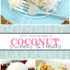 100+ MORE Coconut Recipes!