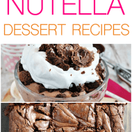 More than 75 Nutella Dessert Recipes!