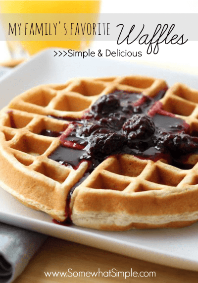 Simply Delicious Waffles Recipe - Somewhat Simple