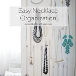 Easy Necklace Organization