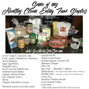 some-of-my-healthy-clean-eating-food-staples