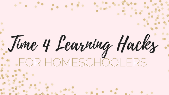 Time 4 Learning Hacks for Homeschool