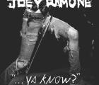 "Escucha completo ""Ya Know?"" de Joey Ramone"