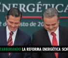 Nuestros miedos y dudas ante la reforma energética