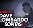 Dave Lombardo: La entrevista con Sopitas.com