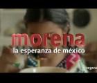 Porque ustedes lo pidieron: el primer spot de Morena